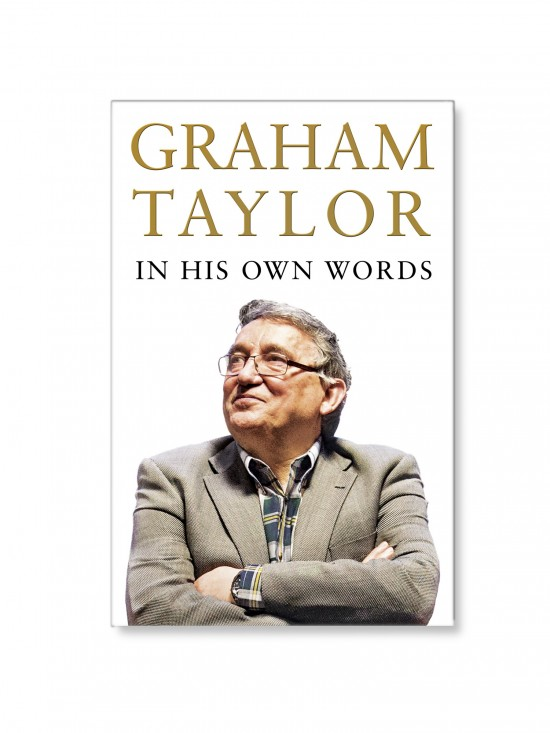 GRAHAM TAYLOR AUTOBIOGRAPHY